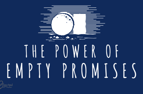 The Power of Empty Promises